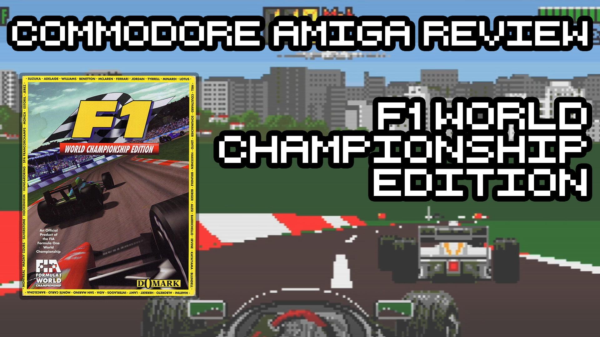 F1 World Championship Edition – Commodore Amiga Review