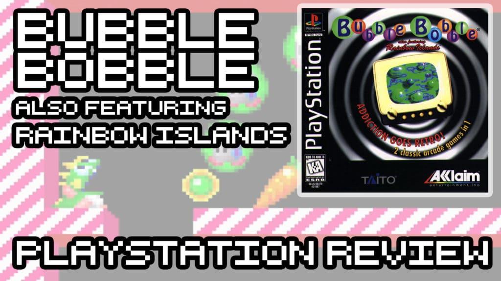 Bubble Bobble Featuring Rainbow Islands - Sony PlayStation