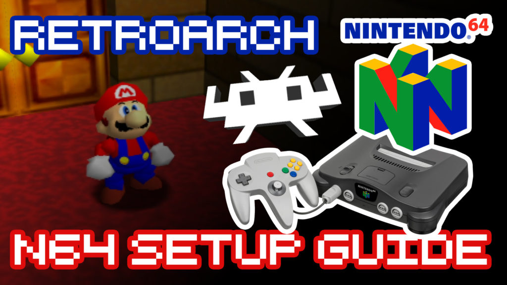 RetroArch N64 Set Up Guide