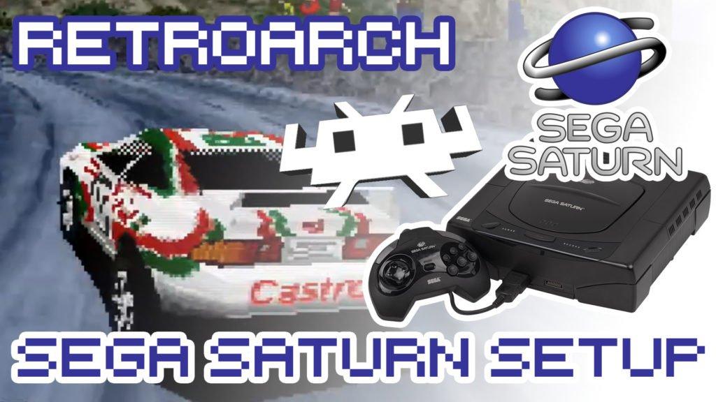 How To Set RetroArch For Sega Saturn